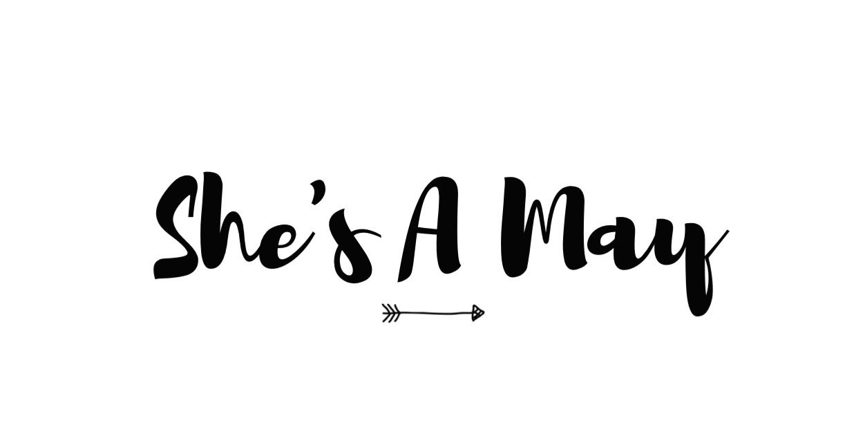 She's A May